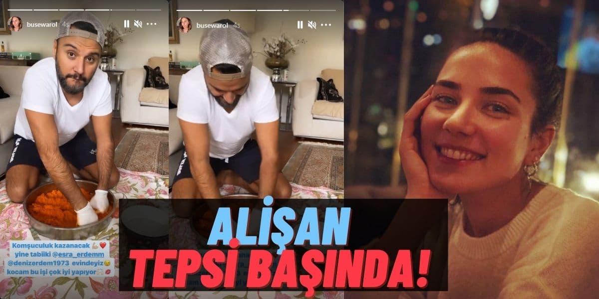 Türkücü Alişan Çiğköfte Tepsisinin Başına Geçti Buse Tektaş Bu Anları Instagram'da Paylaşmayı Unutmadı!