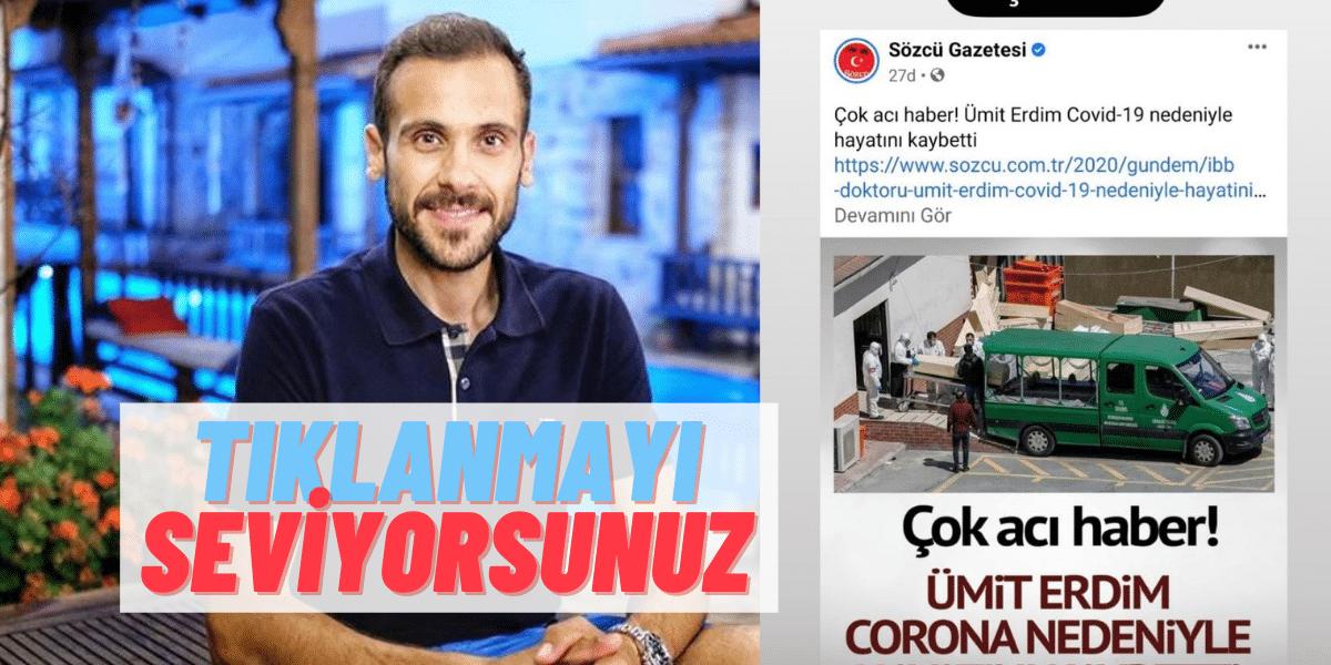 """Bir Haber Sitesi Ümit Erdim'in Ölüm Haberini Verince Ortalık Karıştı: """"Yazanı da tıklarlar bol bol inşallah!"""""""