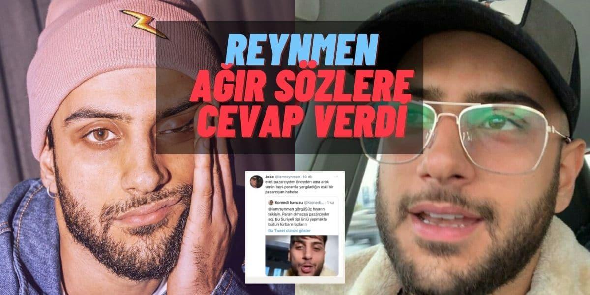 """""""Pazarcı"""" ve """"Suriyeli"""" Sözlerine Sinirlenen Ünlü YouTuber Reynmen Takipçisine Cevap Verdi: Pazarcıydım Ama…"""