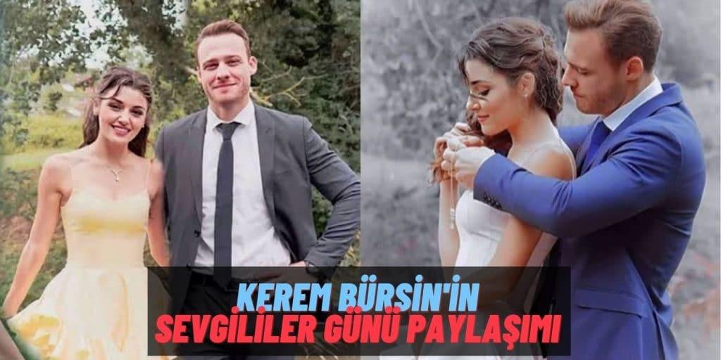 Kutlamalar Sürüyor! Kerem Bürsin'den Hande Erçel'li Sevgililer Günü Paylaşımı