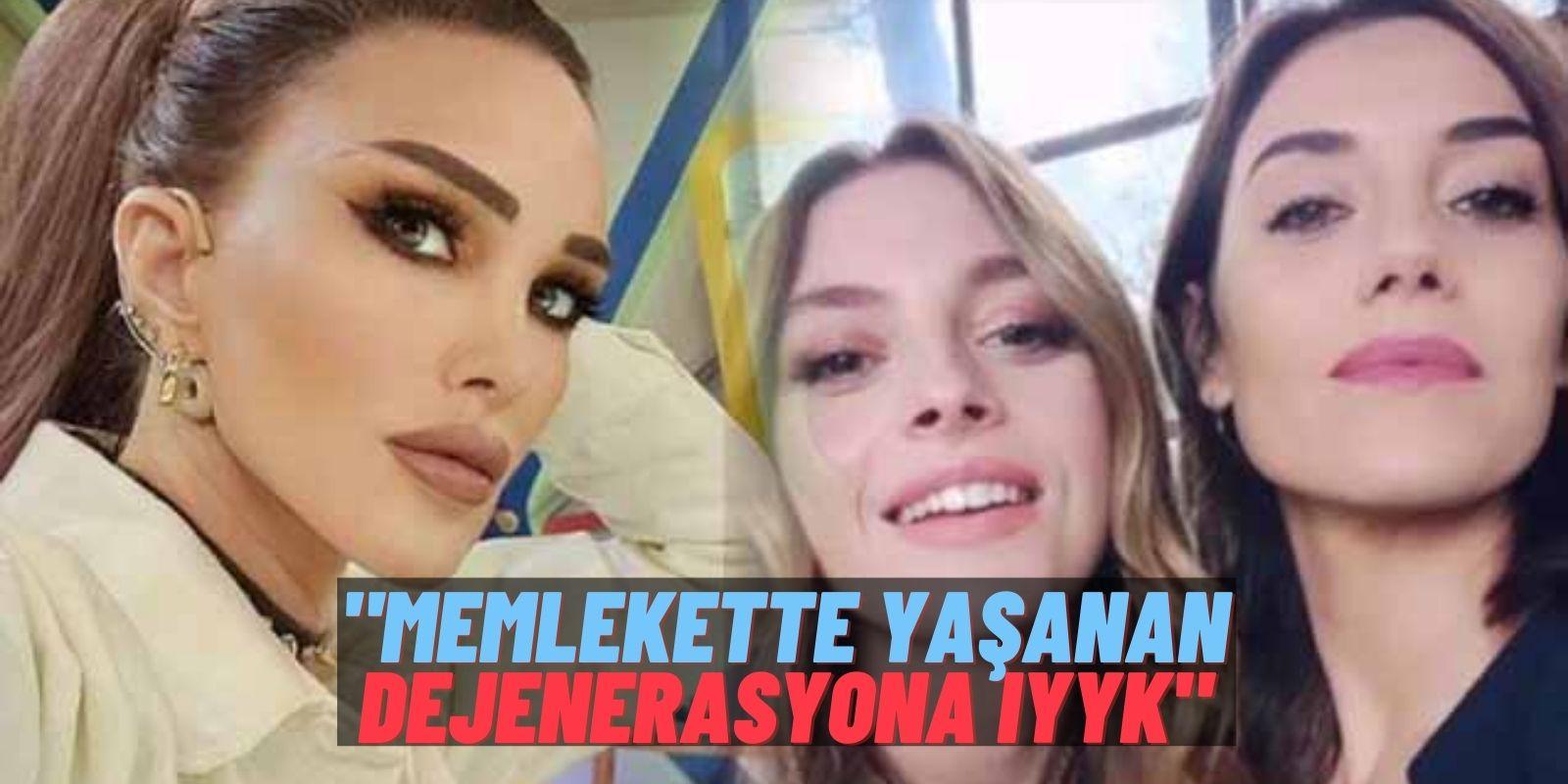 """Sadakatsiz Yine Delirtti! Seren Serengil Cansu Dere ve Melis Sezen'in Son Fotoğrafına """"Dejenerasyon"""" Dedi"""