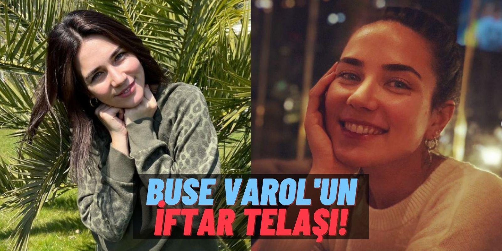 Buse Varol'un Ramazan Telaşı: On Parmağında On Marifet Buse Varol Hünerlerini Sergilemeye Devam Ediyor!