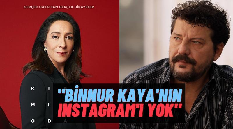 """Ramo'nun Hasan'ı İlker Aksum Dizi Sektörüne Ateş Püskürdü: """"Binnur Kaya'nın Instagram'ı Bile Yok"""""""